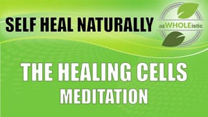 THE-HEALING-CELLS-MEDITATION